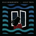 "Ryan Hemsworth: ""Against A Wall"" (Ft. Lofty305)"