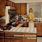 Cozinhando Discografias: The Roots