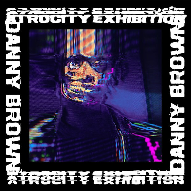 rp_Danny-Brown-Atrocity-Exhibition1-compressed.jpg